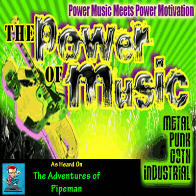 Pipeman's Power of Music