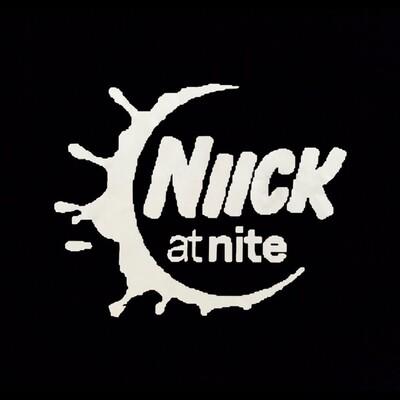 NIICK AT NITE