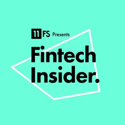 Fintech Insider Podcast by 11:FS