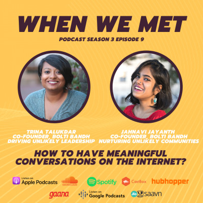 How to have meaningful conversations on the internet? ft Bolti Bandh Co-Founders Trina Talukdar & Jahnavi Jayanth