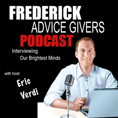 Frederick Advice Givers | Interview Frederick's Brightest Minds | Eric Verdi