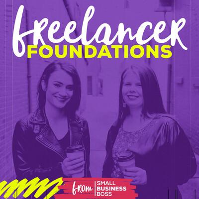 Freelancer Foundations | Freelancing, Creative Entrepreneurs