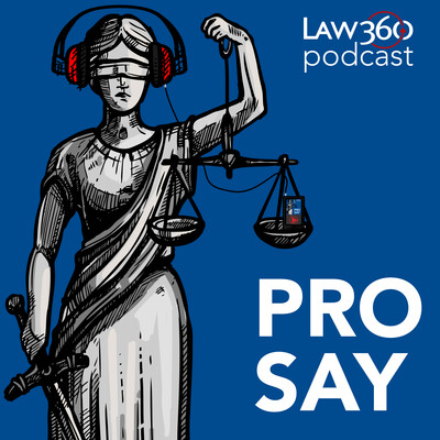 Law360's Pro Say - News & Analysis on Law and the Legal Industry
