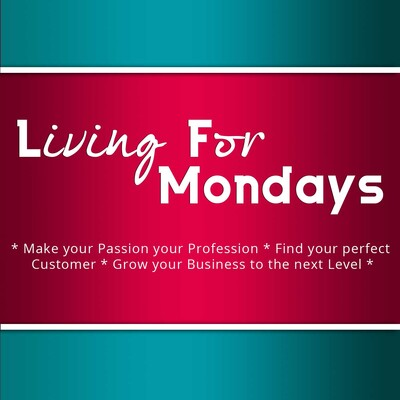 Living For Mondays Podcast Turn Your Blog Into A Profitable Business