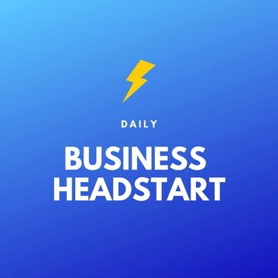 Daily Business Headstart