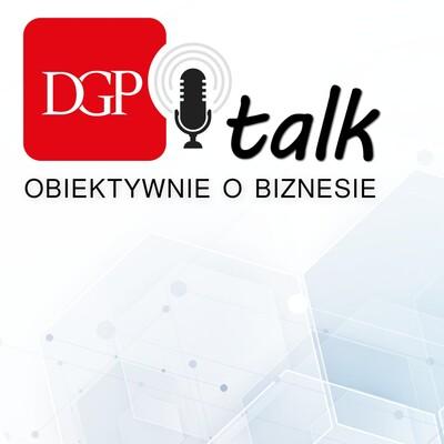 DGPtalk: Obiektywnie o biznesie