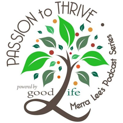 Passion to Thrive!
