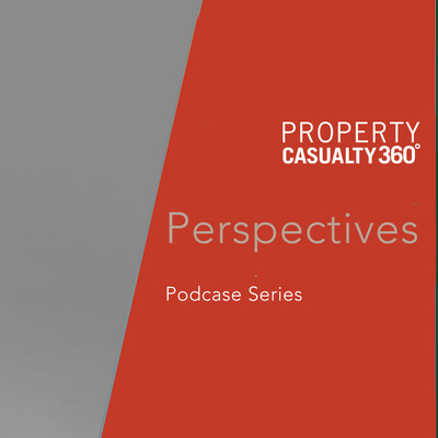 Property & Casualty 360 Perspectives podcast