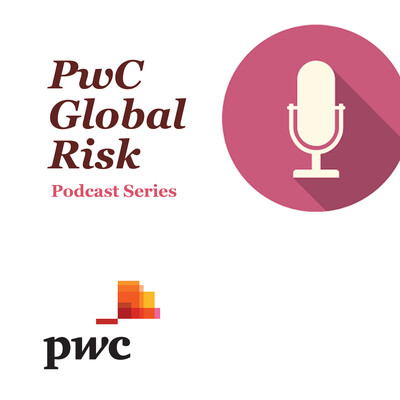 PwC's Global Risk podcast series
