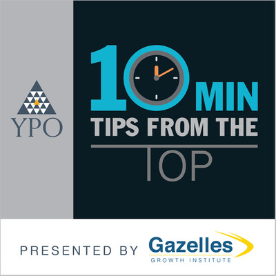 YPO 10 Minute Tips From the Top