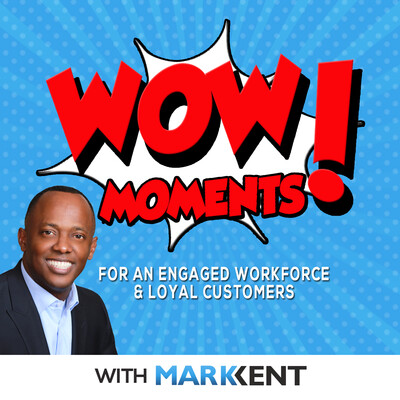 Wow Moments with Mark Kent