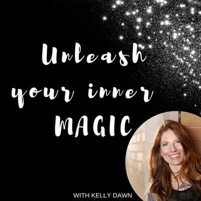 Unleash Your Inner Magic Podcast