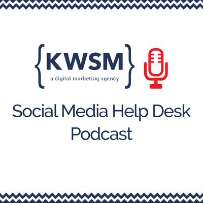 KWSM: Social Media Help Desk