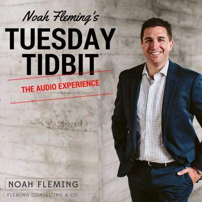 Noah Fleming's Tuesday Tidbit