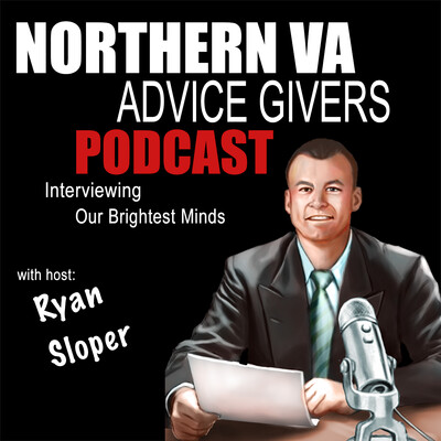 Northern VA Advice Givers | Interviewing Northern VA's Brightest Minds | Ryan Sloper