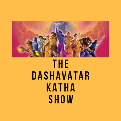 The Dashavatar Katha Show