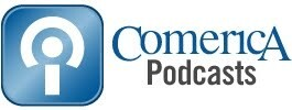 Comerica Bank Podcasts