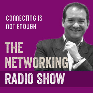 Connecting is not Enough - The Networking Radio Show