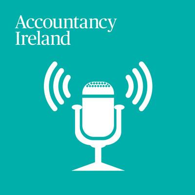 Accountancy Ireland Podcast