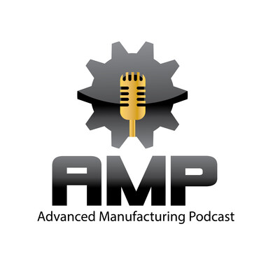 Advanced Manufacturing Podcast