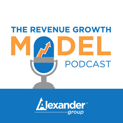 Alexander Group's Revenue Growth Model Podcast