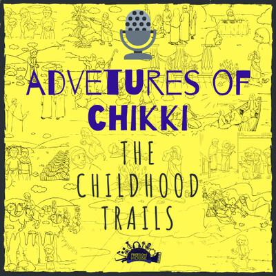 Adventures of Chikki - Home Work