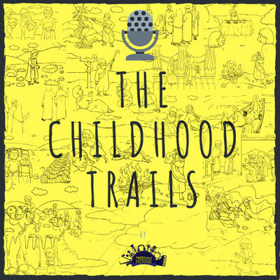 The Childhood Trails