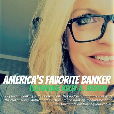America's Favorite Banker-feat. Kelly A. Brown