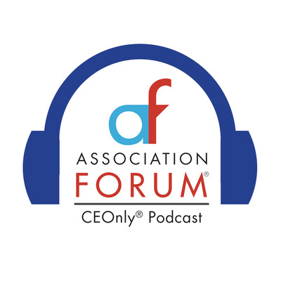 Association Forum CEOnly Podcast