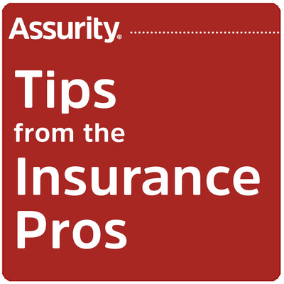 Assurity's Tips from the Insurance Pros