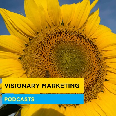 Visionary Marketing Podcasts
