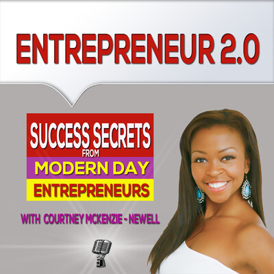 Entrepreneur 2.0 | Branding | Lifestyle | Online Marketing | Build Your Business with Courtney McKenzie Newell
