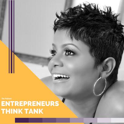 Entrepreneurs Think Tank