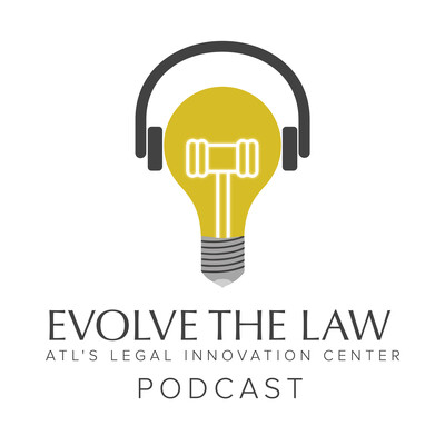 Evolve the Law Podcast - A Catalyst For Legal Innovation