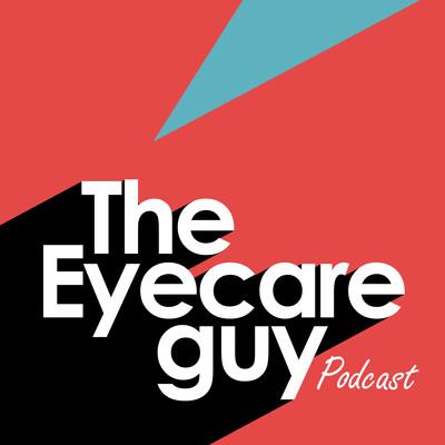 Eye Care Guy Podcast