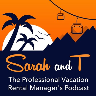 Sarah and T - The professional Vacation Rental Manager's Podcast