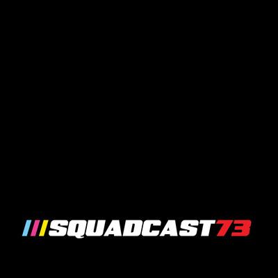 Squadcast73