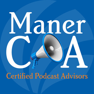 ManerCPA – Certified Podcast Advisors