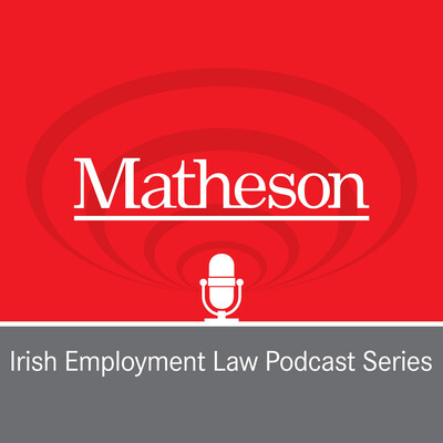 Matheson Employment Law Podcast Series