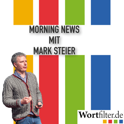 Morning News mit Mark Steier