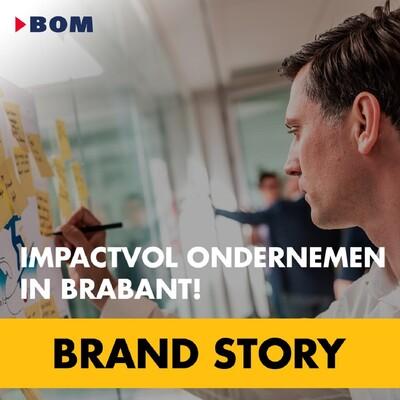 Impactvol ondernemen in Brabant!