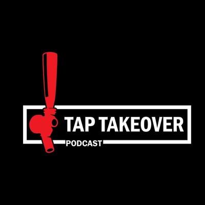 Tap Takeover Podcast