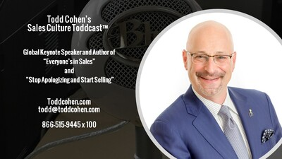 "Todd Cohen's Tuesday Toddcast! with Todd Cohen, CSP Keynote Speaker and Author of ""Everyone's in Sales"""