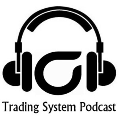 Trading System Podcast
