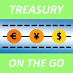 Treasury On The Go - News, Information and Advice from thought leaders in Bay Area Treasury and Finance