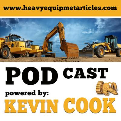 Heavy Construction Equipment Podcast