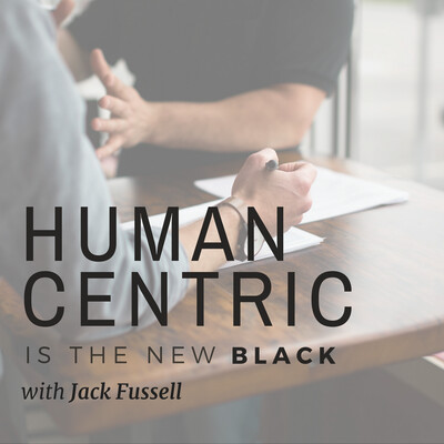 Human Centric is the New Black