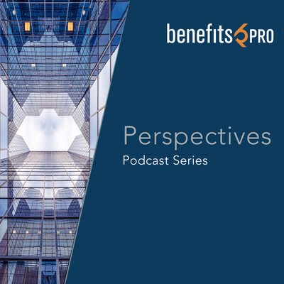 BenefitsPRO-Perspectives podcast