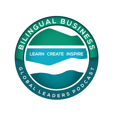 Bilingual Business: Global Leaders Podcast