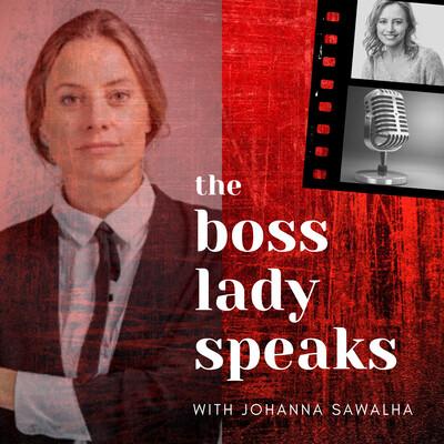 BossLady Speaks